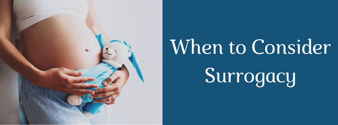 When to consider Surrogacy for realizing your Parenthood Dreams